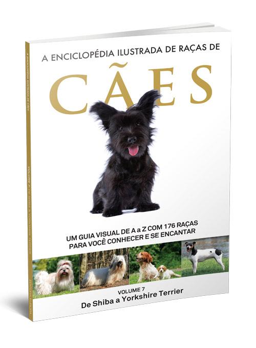 A Enciclopédia Ilustrada de Raças de Cães - Volume 7