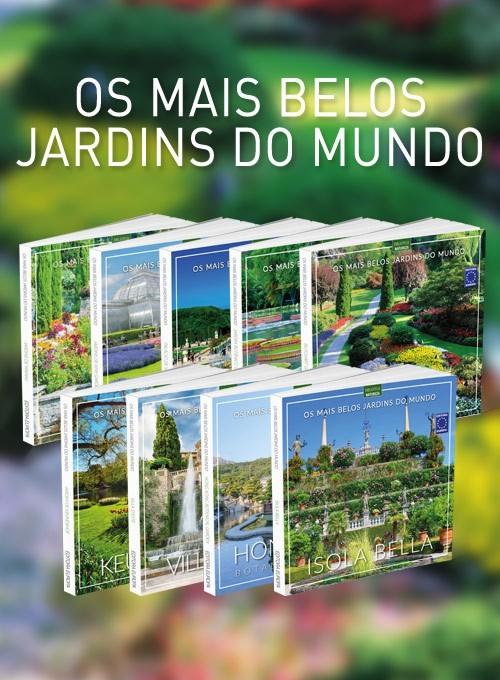 Coleção Os Mais Belos Jardins do Mundo