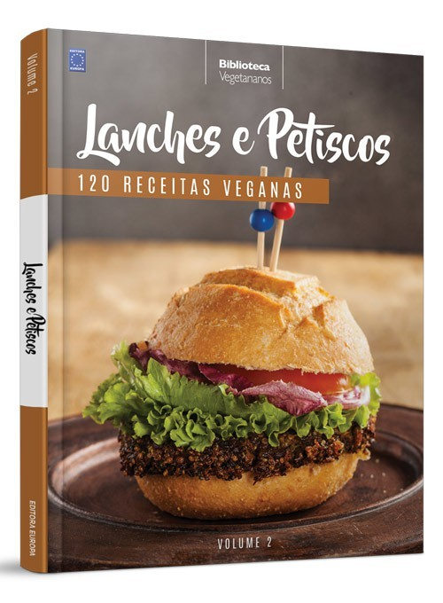 Coleção Vegetarianos Volume 2: Lanches e Petiscos