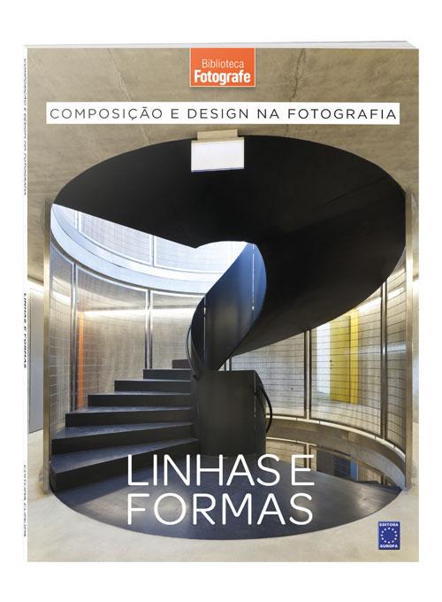 Composição e Design na Fotografia: Linhas e Formas