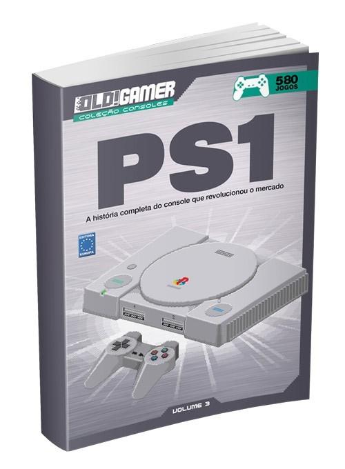 Dossiê OLD!Gamer Volume 03 : PlayStation