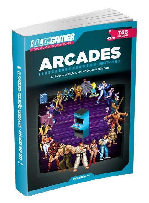 Dossiê OLD!Gamer Volume 14: Arcades 1987-1993