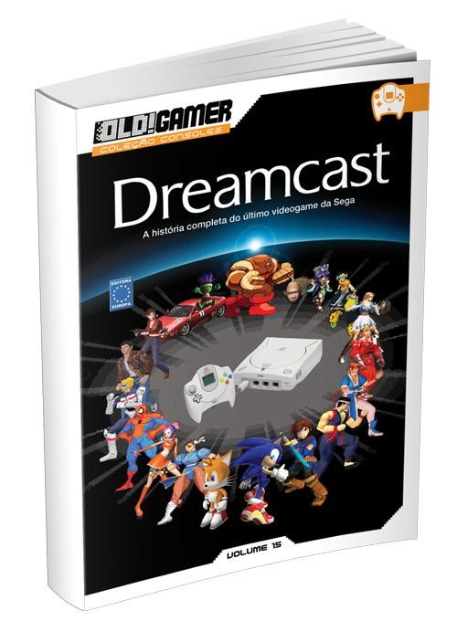 Dossiê OLD!Gamer Volume 15: Dreamcast