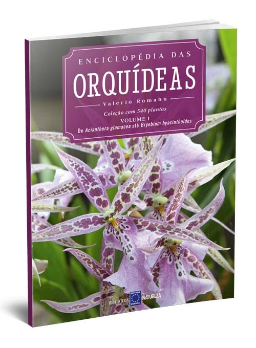 Enciclopédia das Orquídeas - Volume 1