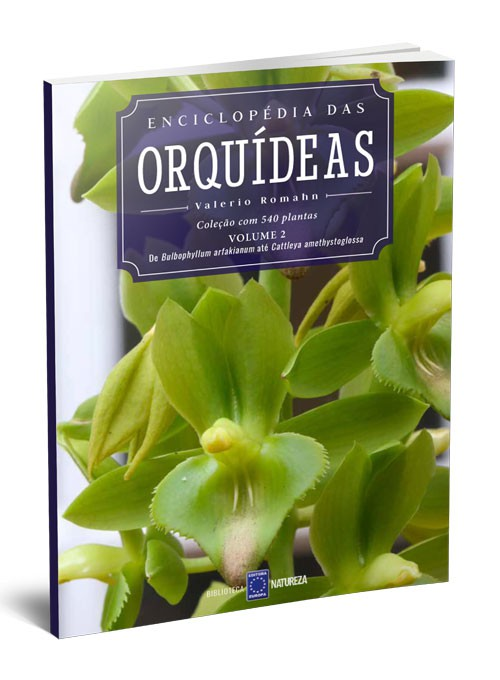 Enciclopédia das Orquídeas - Volume 2