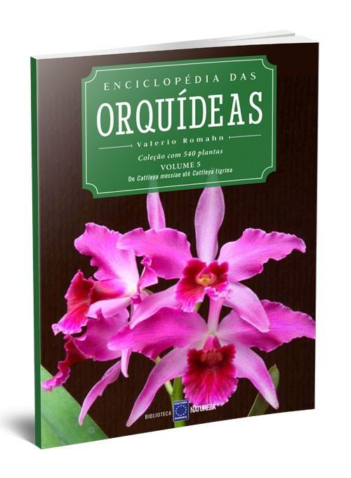 Enciclopédia das Orquídeas - Volume 5
