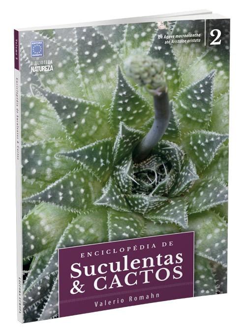 Enciclopédia de Suculentas & Cactos - Volume 2