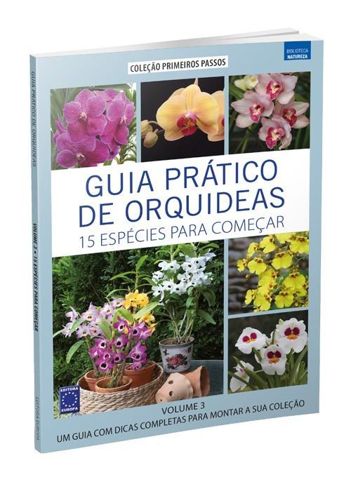 Guia Prático de Orquídeas: 15 Espécies Para Começar