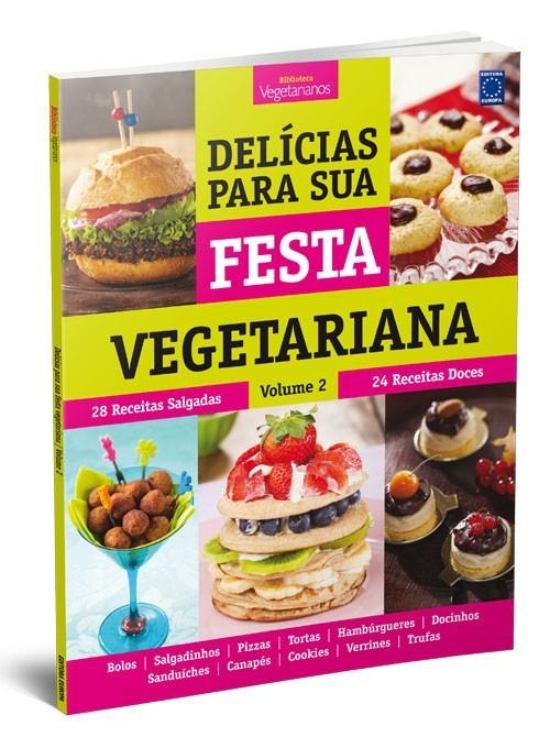 Livro - Delícias Para Sua Festa Vegetariana - Volume 2