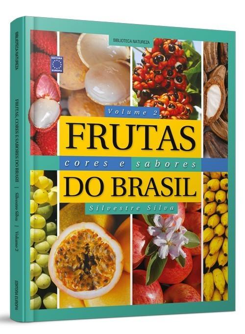 Livro - Frutas, Cores e Sabores do Brasil - Volume 2