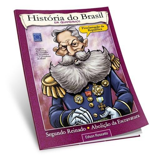 Livro - História do Brasil em quadrinhos - Proclamação da República