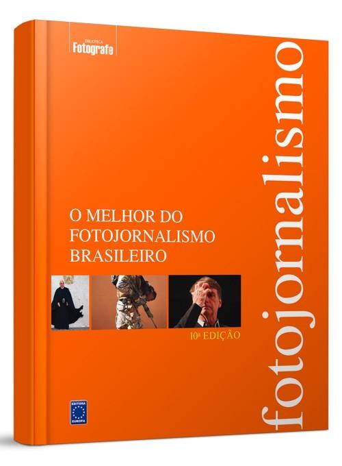 Livro - O Melhor do Fotojornalismo Brasileiro - 10ª edição