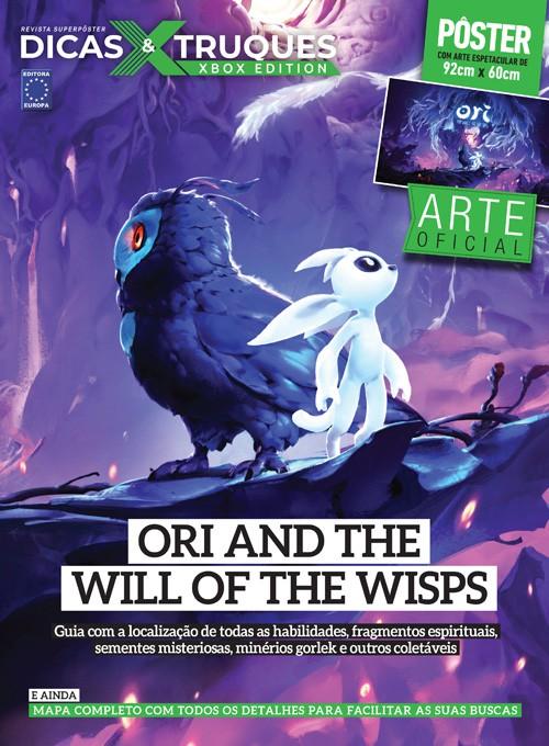 Revista Superpôster Dicas e Truques Xbox Edition Edição 1 - Ori And The Will Of The Wisps