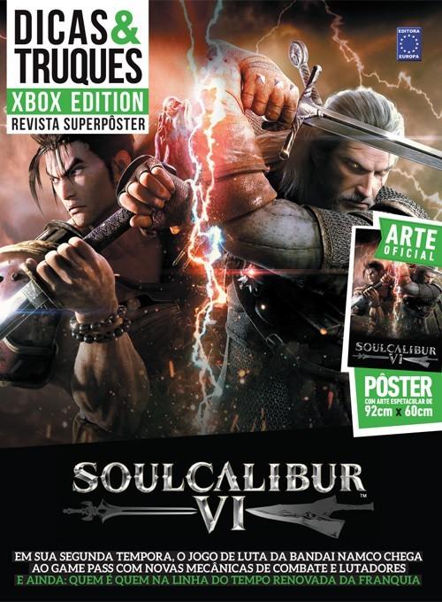 Revista Superpôster Dicas e Truques Xbox Edition Edição 8 - SoulCalibur VI