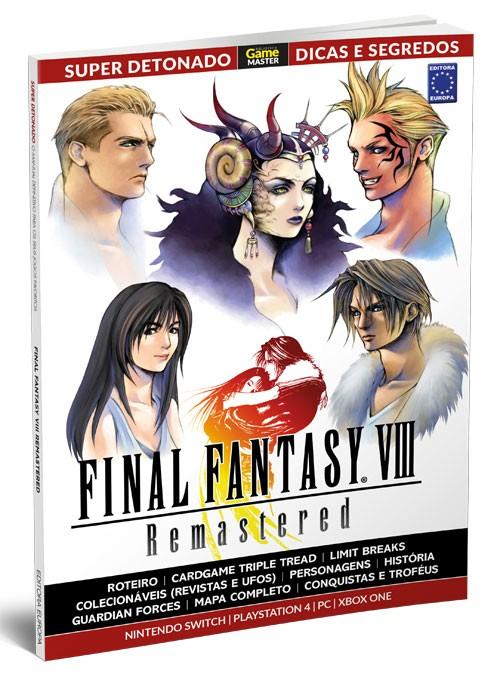 Super Detonado Dicas e Segredos - Final Fantasy VIII Remastered