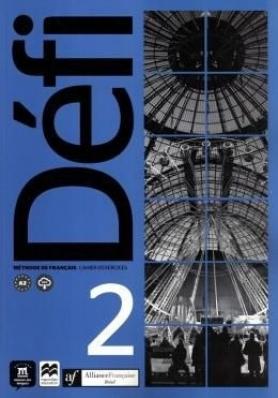 Aliança Francesa - Défi Cahier D'exercices - 2