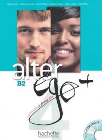 Alter Ego Plus 4 (B2) -  Livre De L'Eleve + Cd-Rom