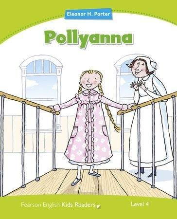 Pollyanna - Coleção: Pearson English Kids Readers  - Mundo Livraria