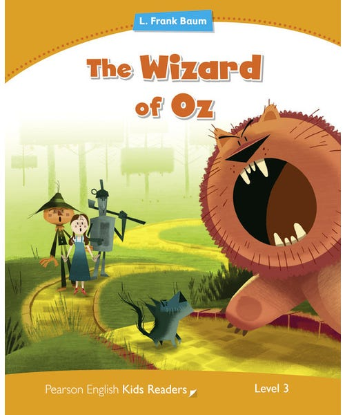 The Wizard Of Oz - Coleção: Pearson English Kids Readers  - Mundo Livraria