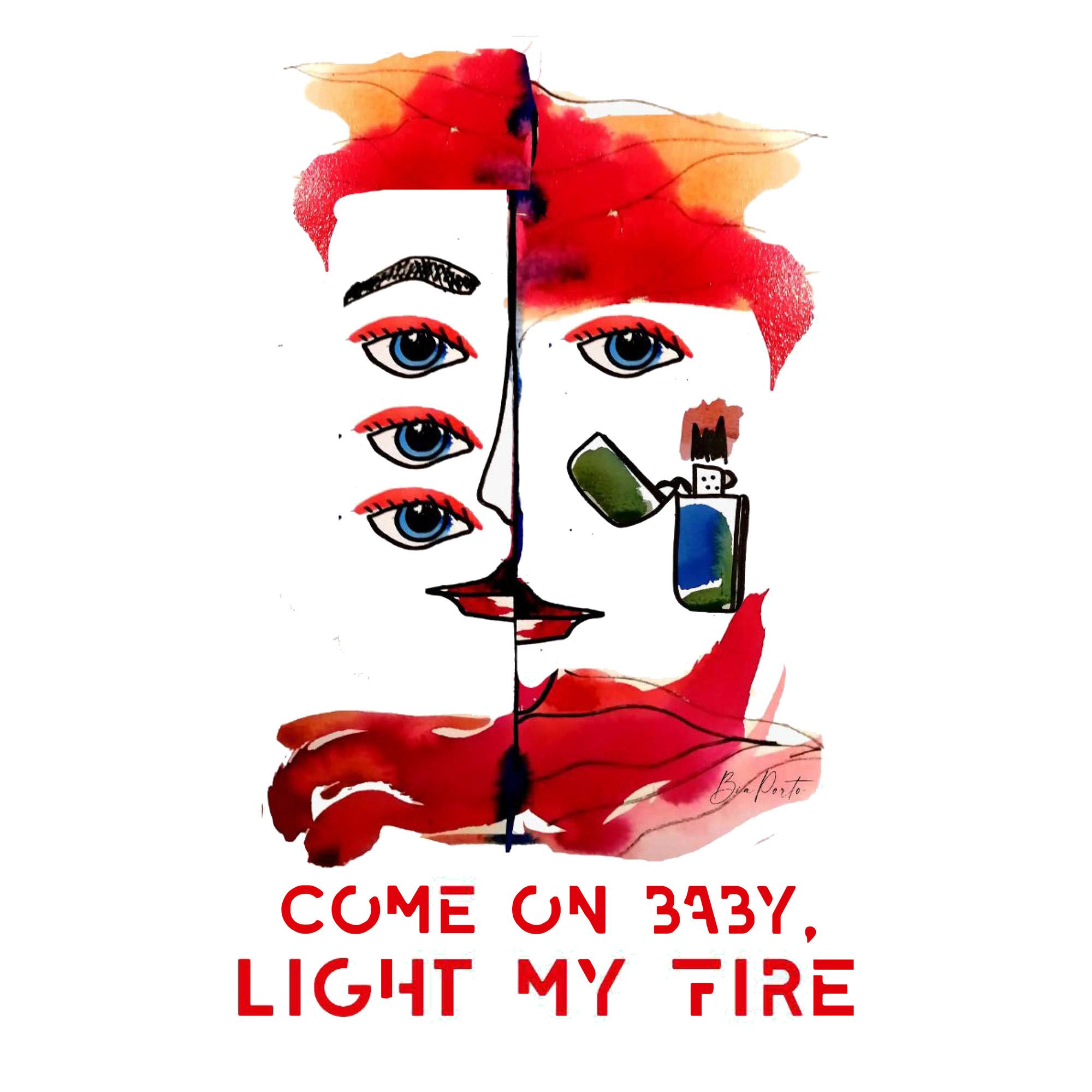 Pôster Light my Fire
