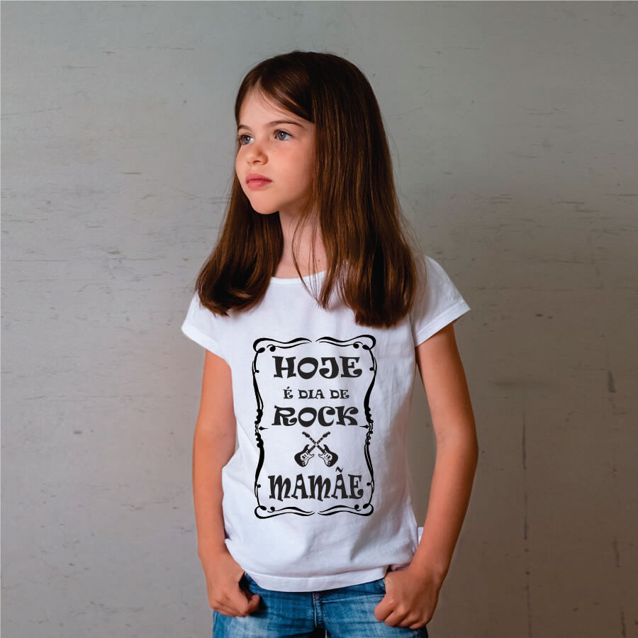 Camiseta Infantil Hoje é dia de Rock mamãe