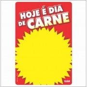 CARTAZ HOJE É DIA DE CARNE 29X40CM (C/50 UNIDADES)