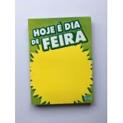CARTAZ HOJE É DIA DE FEIRA 15X20CM (C/50 UNIDADES)