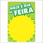 CARTAZ HOJE É DIA DE FEIRA 40X60CM (C/50 UNIDADES)