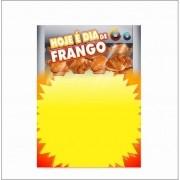 CARTAZ HOJE É DIA DE FRANGO 29X40CM (C/50 UNIDADES)