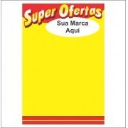 CARTAZ PERSONALIZADO C/SUA MARCA PRÓPRIA 40X60CM (C/250 UNIDADES)