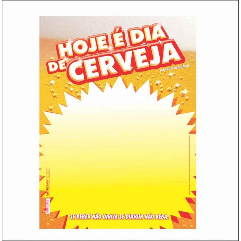 CARTAZ HOJE É DIA DE CERVEJA 29X40CM (C/50 UNIDADES)