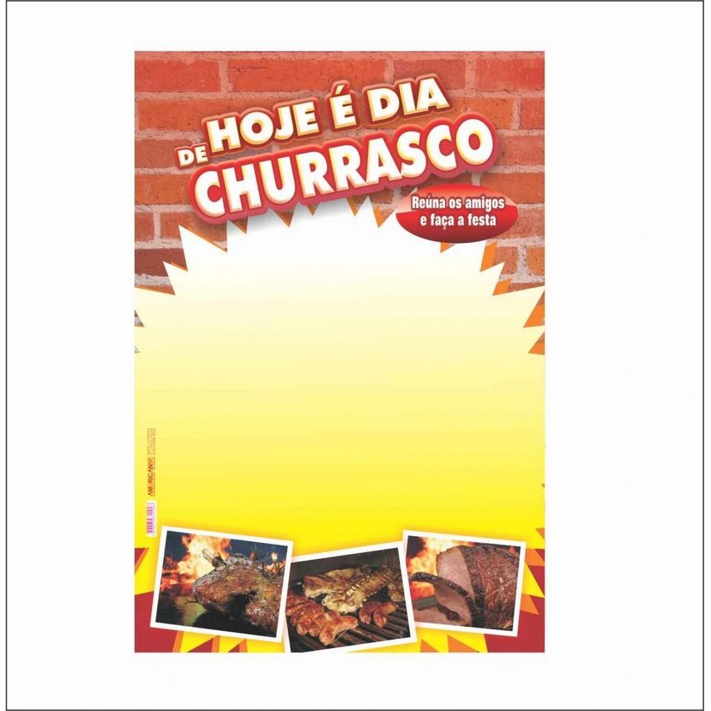 CARTAZ HOJE É DIA DE CHURRASCO 40X60CM (C/50 UNIDADES)