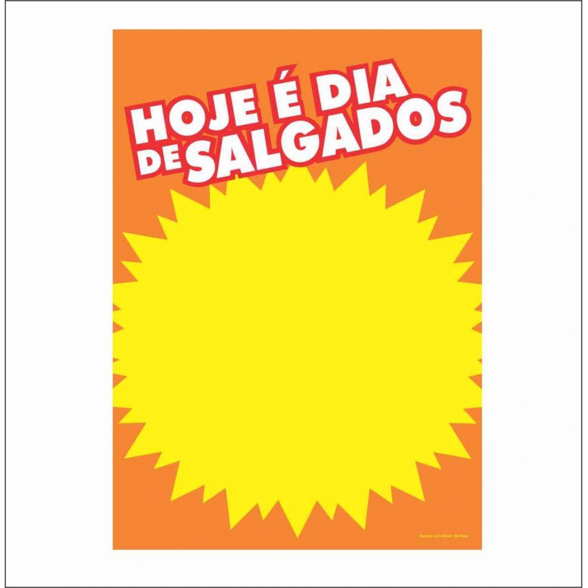 CARTAZ HOJE É DIA DE SALGADOS 29X40CM (C/50 UNIDADES)