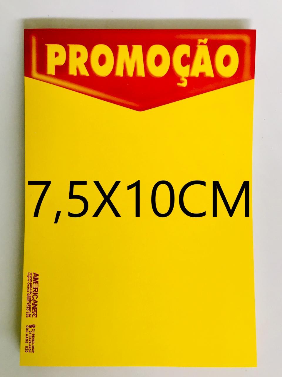 CARTAZ PROMOÇÃO 7,5X10CM (C/50 UNIDADES, 2D, 250G)