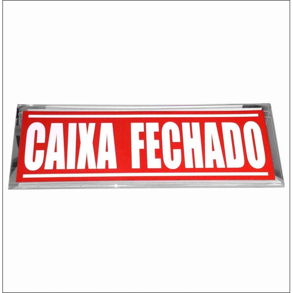 SINALIZAÇÃO EM ACRÍLICO- CAIXA FECHADO