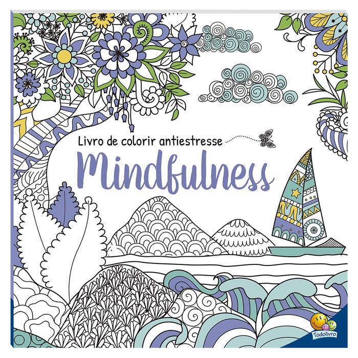 Livro de Colorir Antiestresse Mindfulness