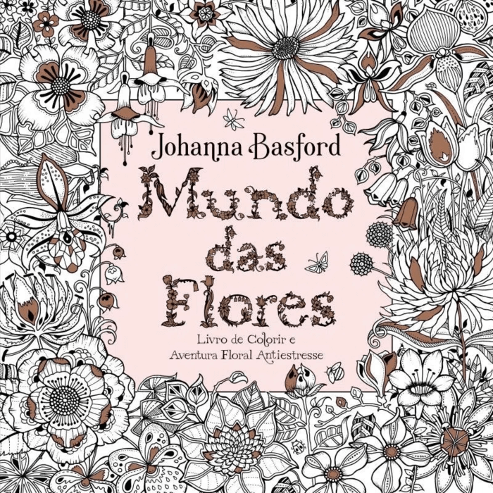 Livro de Colorir Antiestresse Mundo das Flores