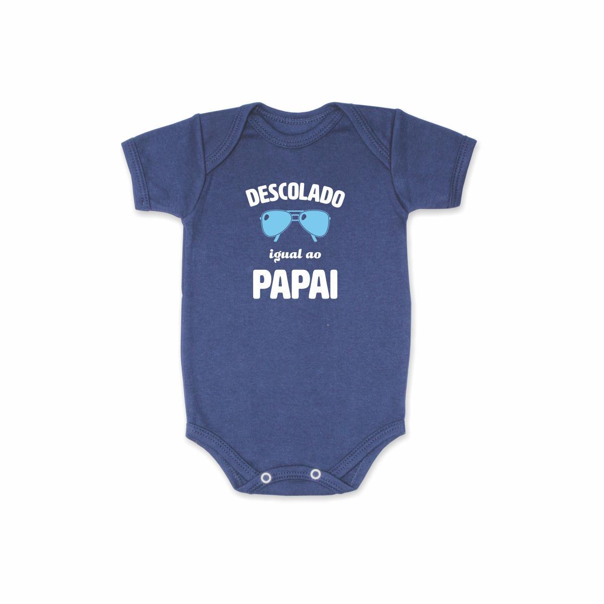 Body Bebê Frase Manga Curta Descolado Igual ao Papai
