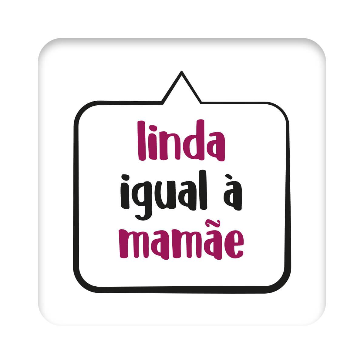 Body Bebê Frase Manga Curta Linda Igual à Mamãe  - Piu Blu