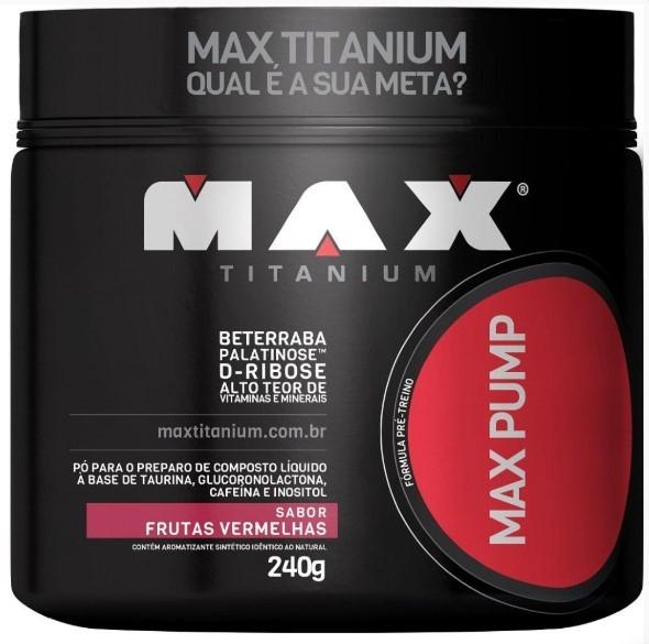 Max Pump - Max Titanium - 240g