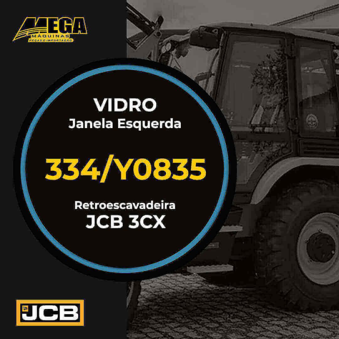 Vidro Janela Esquerda Retroescavadeira JCB 3CX 334/Y0835 334Y0835