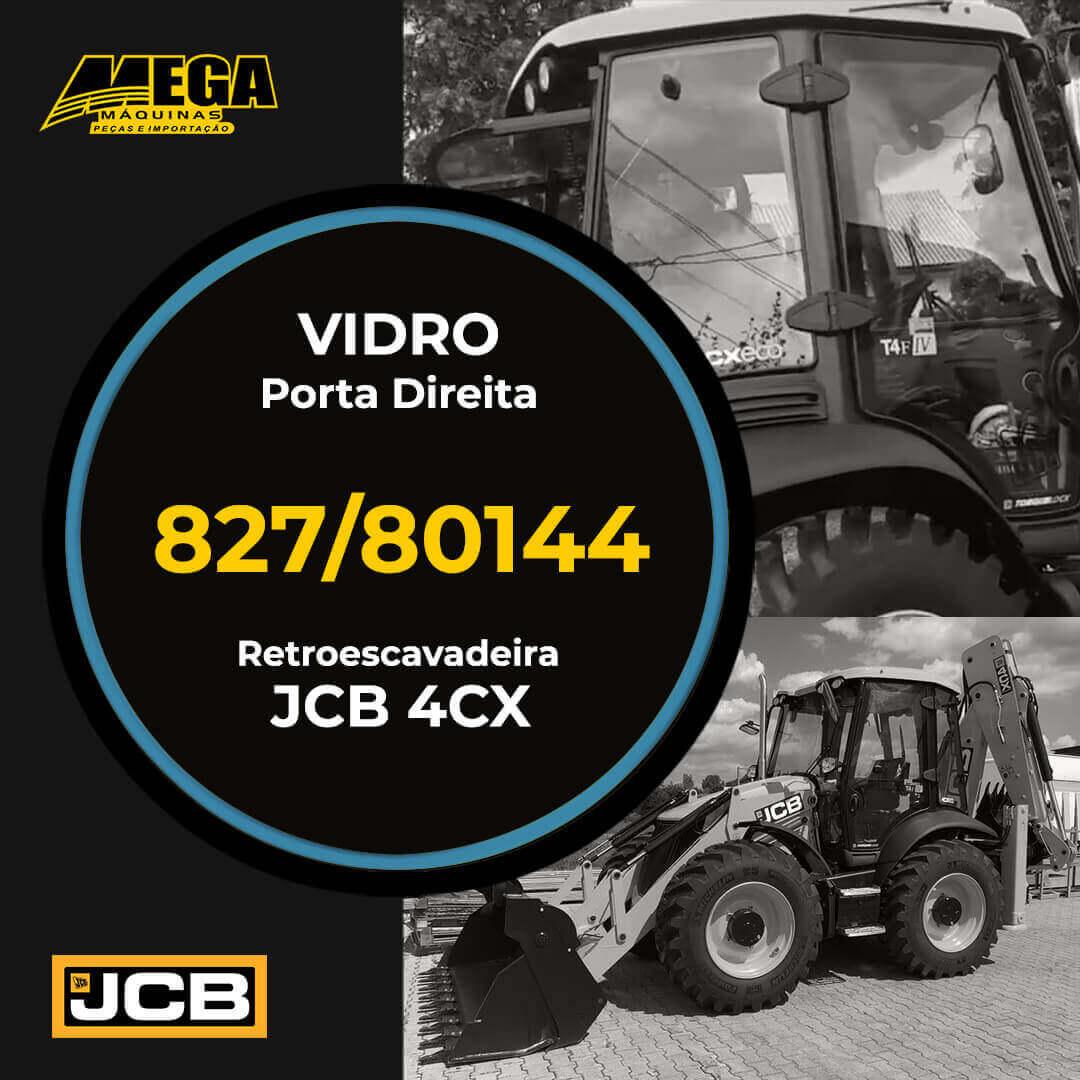 Vidro Porta Direita Retroescavadeira JCB 4CX 827/80144 82780144