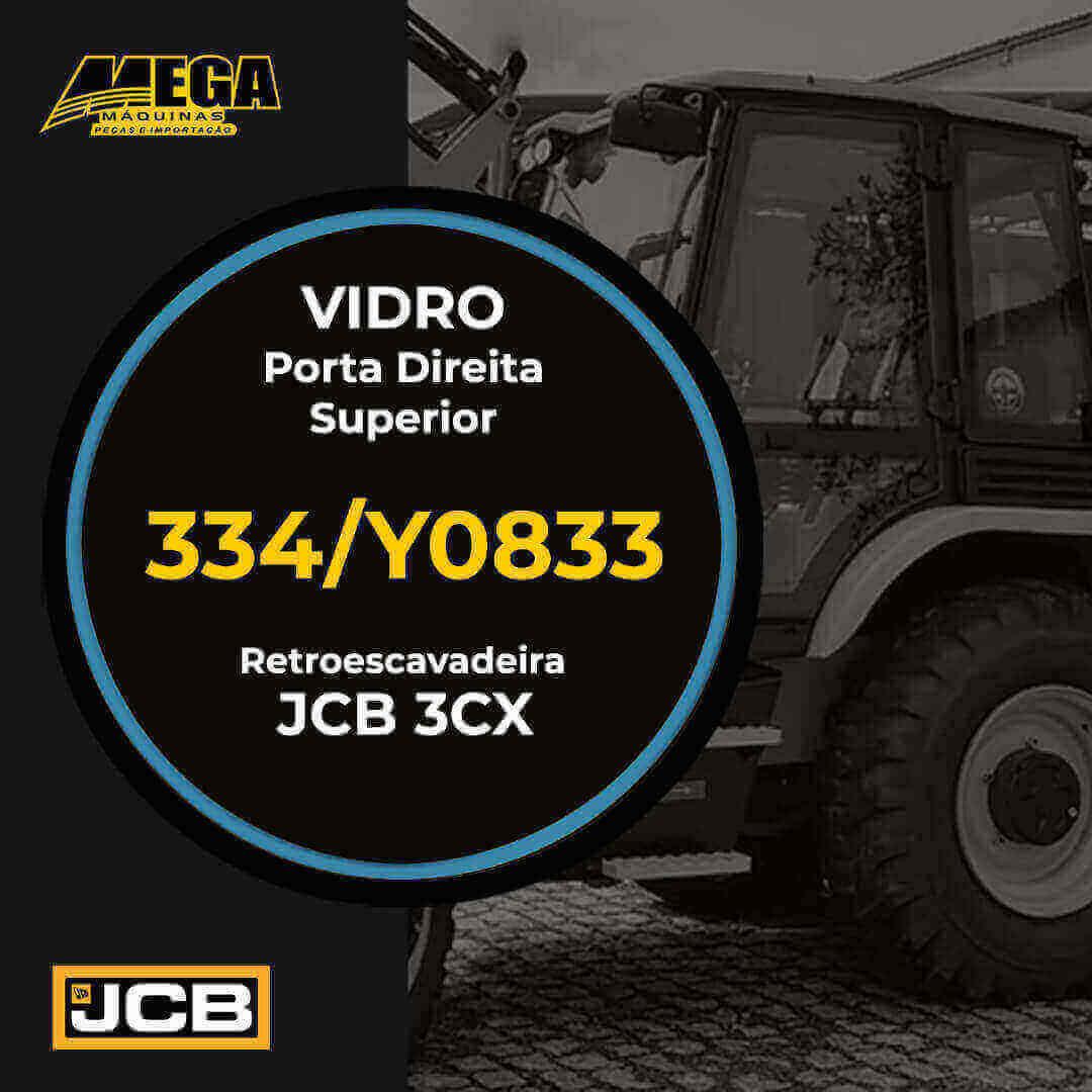 Vidro Porta Direita Superior Retroescavadeira JCB 334/Y0833 334Y08333CX