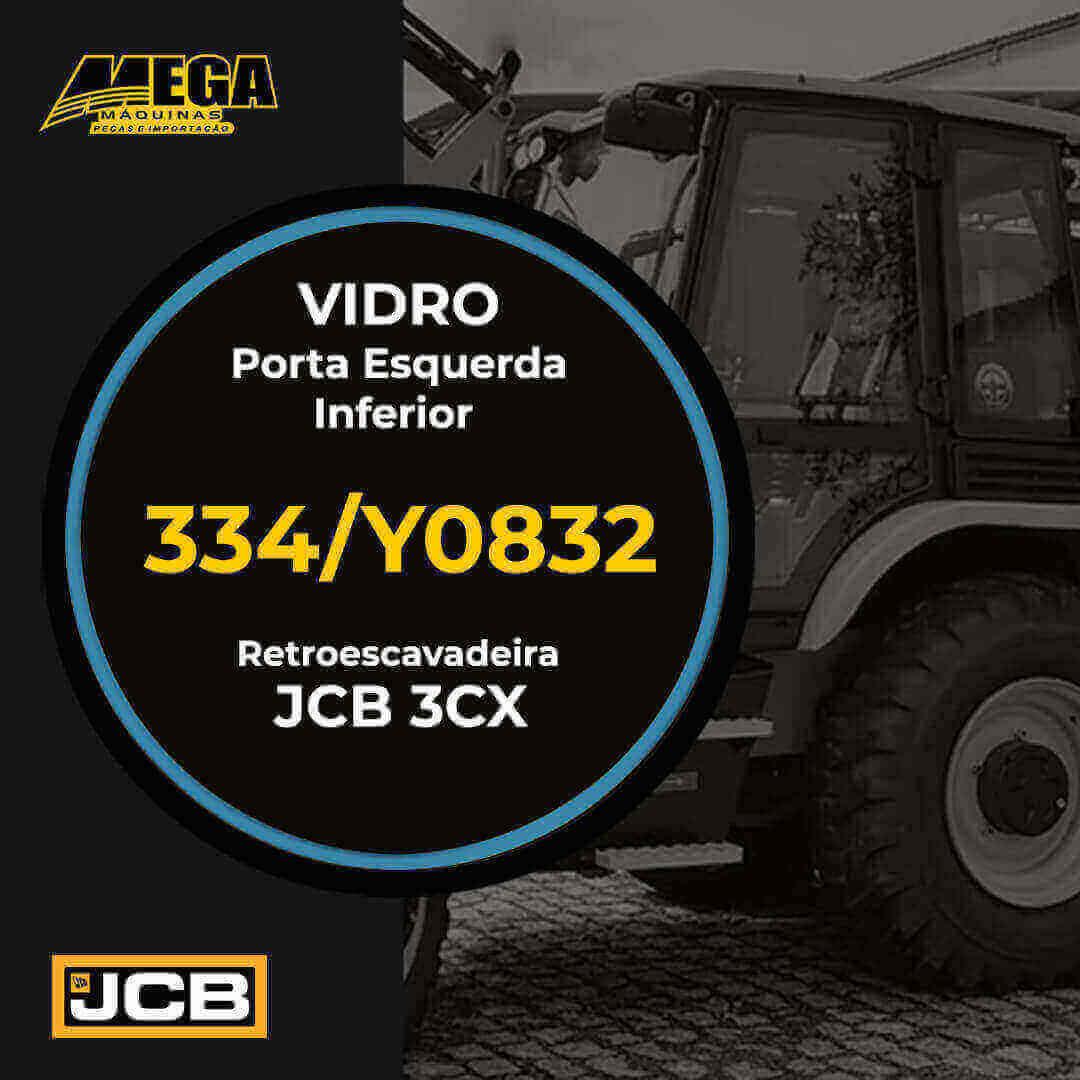 Vidro Porta Esquerda Inferior Retroescavadeira JCB 3CX 334/Y0832 334Y0832