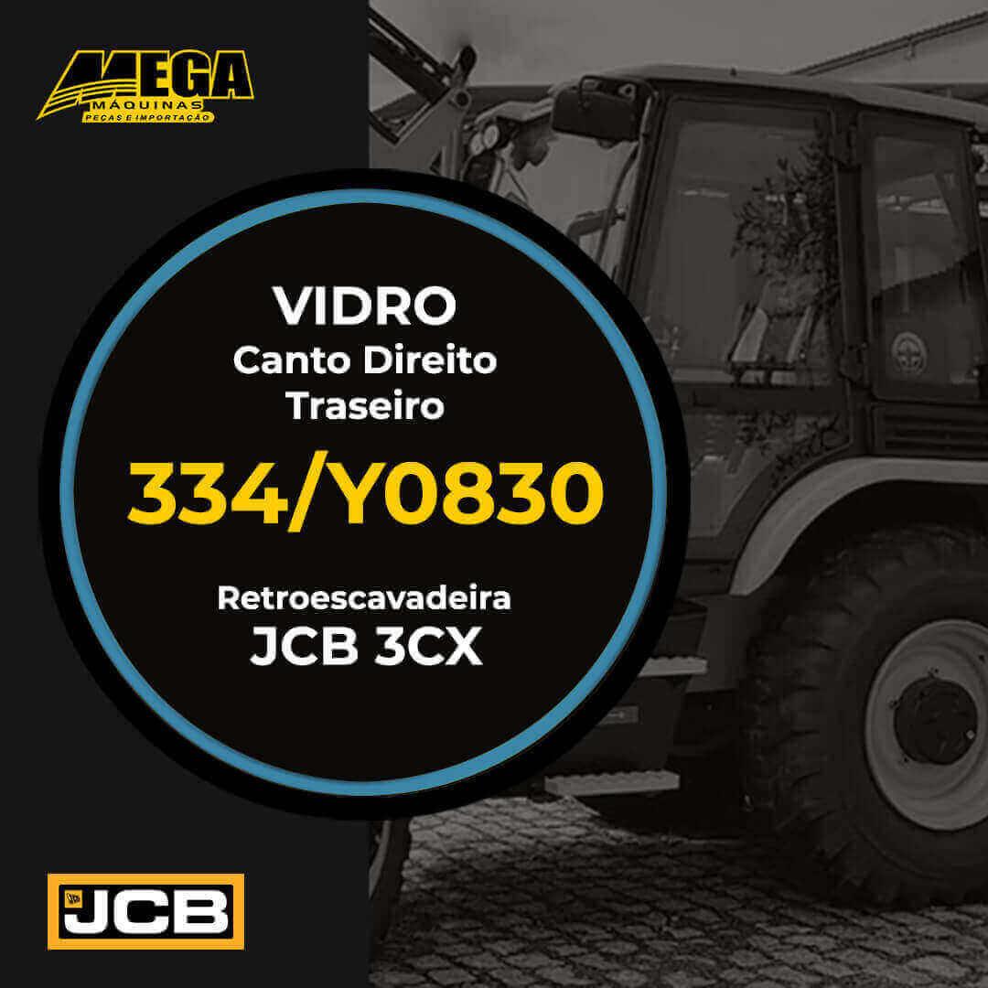 Vidro Traseiro Canto Direito Retroescavadeira JCB 3CX 334/Y0830 334Y0830