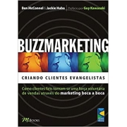 Buzzmarketing - Criando Clientes Evangelistas
