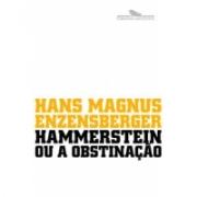 Hammerstein ou a Obstinação