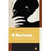 O Racismo Explicado aos Meus Filhos