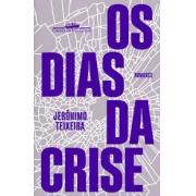 Os Dias da Crise