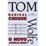 Radical Chique - o Novo Jornalismo